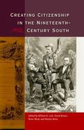 Creating Citizenship in the Nineteenth-Century South