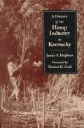 History of the Hemp Industry in Kentucky
