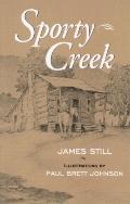 Sporty Creek A Novel about an Appalachian Boyhood