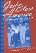God Bless America Tin Pan Alley Goes to War