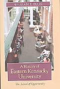 History Of Eastern Kentucky University The School Of Opportunity