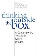 Thinking Outside the Box A Contemporary Television Genre Reader