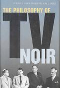 Philosophy of TV Noir
