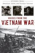 Voices from the Vietnam War : Stories from American, Asian, and Russian Veterans