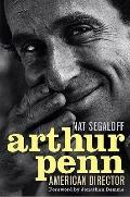 Arthur Penn : American Director