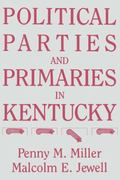Political Parties and Primaries in Kentucky
