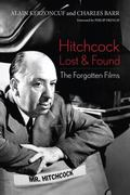 Hitchcock Lost and Found : The Forgotten Films