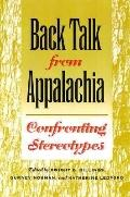 Back Talk from Appalachia Confronting Stereotypes