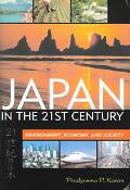 Japan In The 21st Century Environment, Economy, And Society