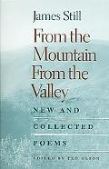 From The Mountain, From The Valley New And Collected Poems