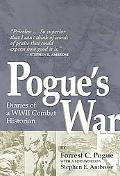 Pogue's War Diaries of a Wwii Combat Historian