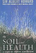 Soil And Health A Study of Organic Agriculture