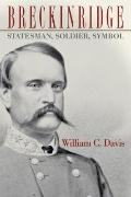 Breckinridge: Statesman, Soldier, Symbol