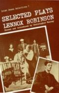 Selected Plays of Lennox Robinson