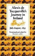 Alexis De Tocqueville's Journey to Ireland
