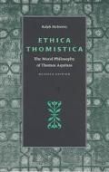Ethica Thomistica The Moral Philosophy of Thomas Aquinas
