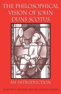 Philosophical Vision of John Duns Scotus An Introduction