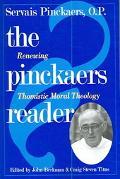 Pinckaers Reader Renewing Thomistic Moral Theology
