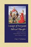 Lineages of European Political Thought: Explorations along the Medieval/Modern Divide from J...