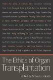 The Ethics of Organ Transplantation