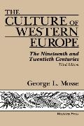 Culture of Western Europe The Nineteenth and Twentieth Centuries