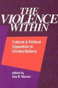 Violence Within Cultural and Political Opposition in Divided Nations