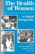 Health of Women A Global Perspective