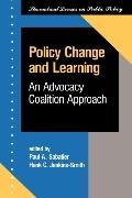 Policy Change and Learning An Advocacy Coalition Approach