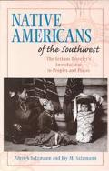 Native Americans of the Southwest The Serious Traveler's Introduction to Peoples and Places