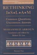 Rethinking Islam Common Questions, Uncommon Answers