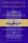 Presidential Personality and Performance