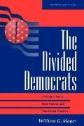 Divided Democrats Ideological Unity, Party Reform, and Presidential Elections