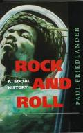 Rock and Roll A Social History