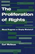 Proliferation of Rights Moral Progress or Empty Rhetoric?