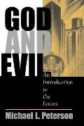 God and Evil An Introduction to the Issues