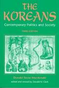 Koreans Contemporary Politics and Society