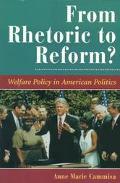 From Rhetoric to Reform? Welfare Policy I American Politics