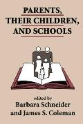 Parents, Their Children & Schools