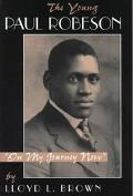 Young Paul Robeson On My Journey Now