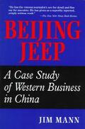 Beijing Jeep A Case Study of Western Business in China