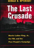 Last Crusade Martin Luther King Jr., the Fbi, and the Poor People's Campaign
