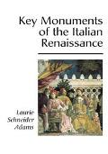 Key Monuments of the Italian Renaissance