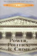 Power, Politics, and Crime