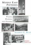 Middle East Patterns Places, Peoples, and Politics