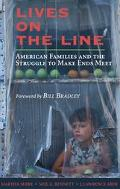 Lives on the Line American Families and the Struggle to Make Ends Meet