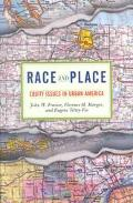 Race and Place Equity Issues in Urban America