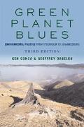 Green Planet Blues Environmental Politics from Stockholm to Johannesberg
