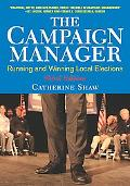 Campaign Manager Running and Winning Local Elections