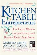 Kitchen Table Entrepreneurs How Eleven Women Escaped Poverty and Became Their Own Bosses