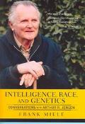 Intelligence, Race, And Genetics Conversations with Arthur R. Jensen